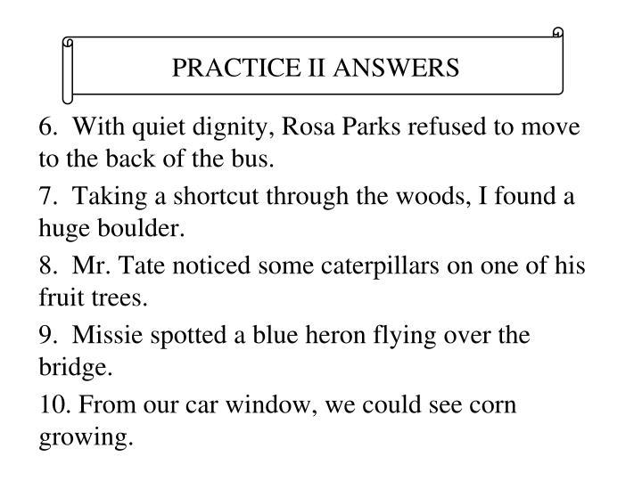 PRACTICE II ANSWERS