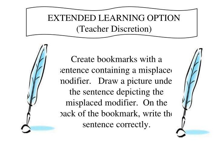 EXTENDED LEARNING OPTION