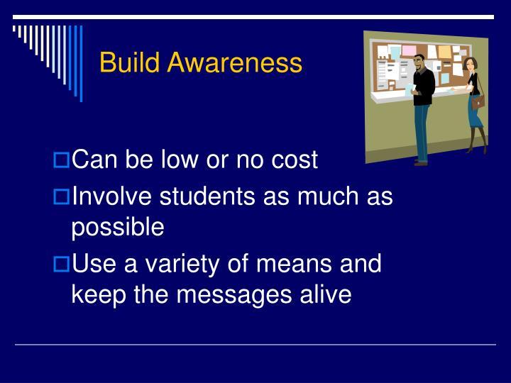Build Awareness