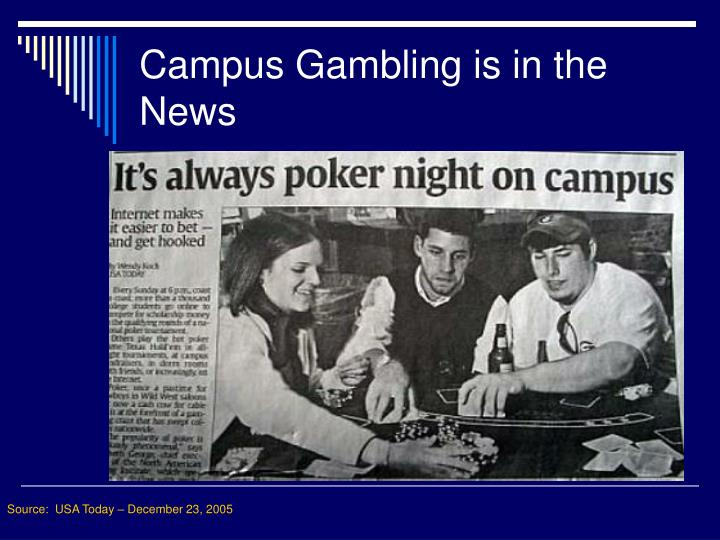 Campus gambling is in the news