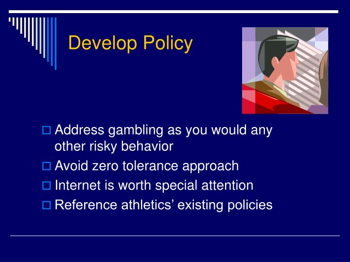 Develop Policy