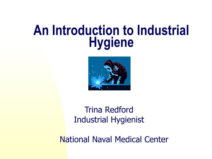 an introduction to industrial hygiene n.
