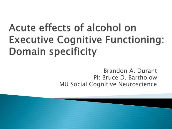 Acute effects of alcohol on executive cognitive functioning domain specificity