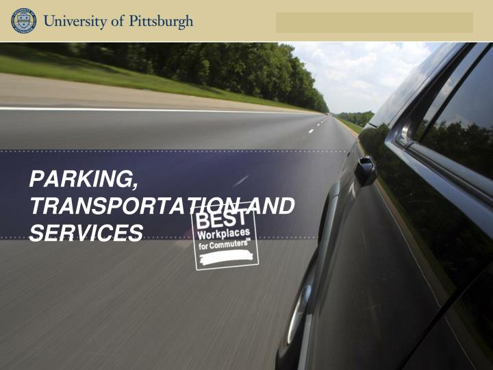 parking transportation and services n.