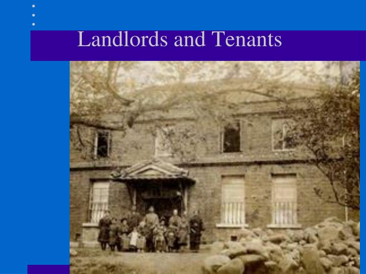 Landlords and tenants1