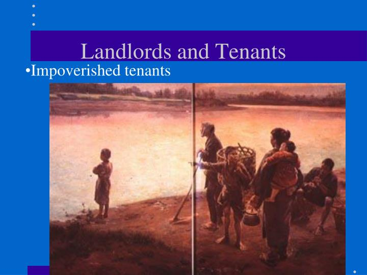 Impoverished tenants