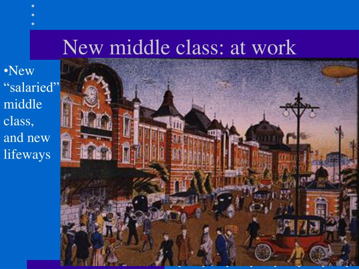 New middle class: at work