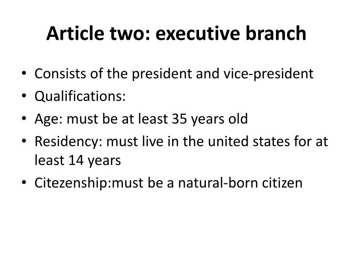 Article two: executive branch