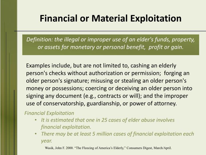 Financial or Material Exploitation