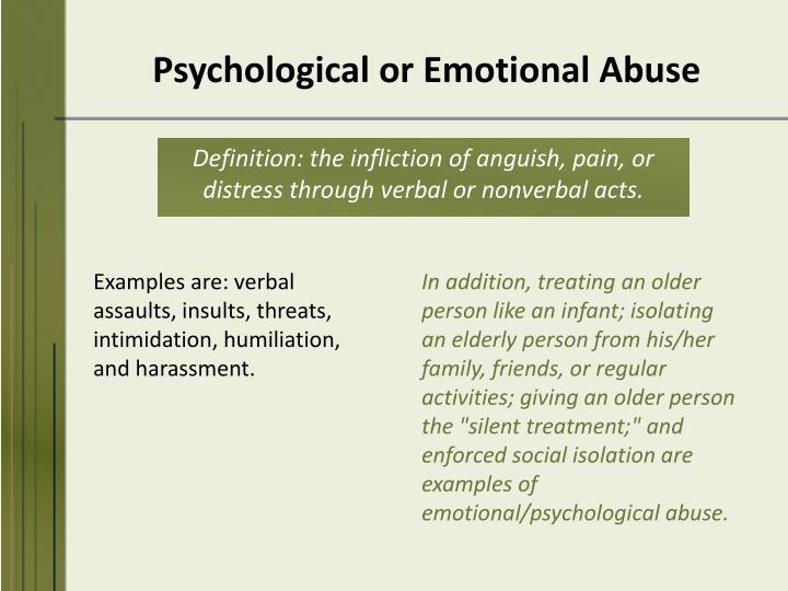 Psychological or Emotional Abuse