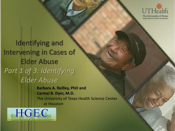 Identifying and Intervening in Cases of Elder Abuse