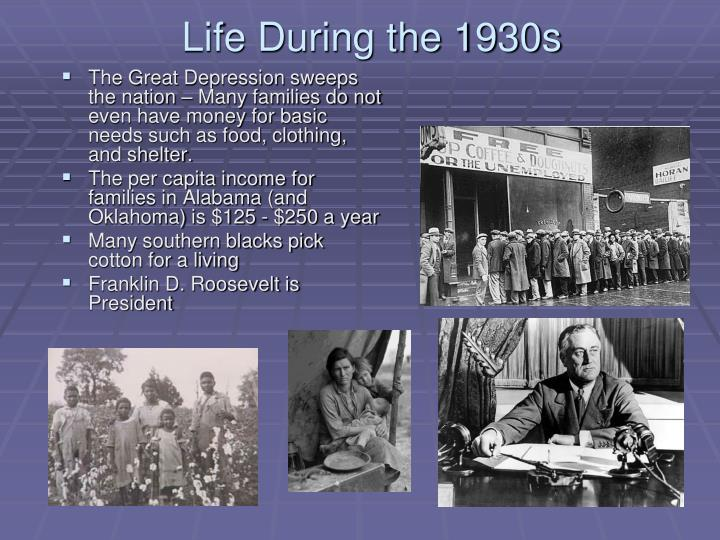 Life During the 1930s