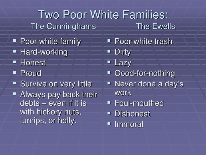 Poor white family