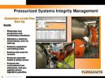 pressurized systems integrity management