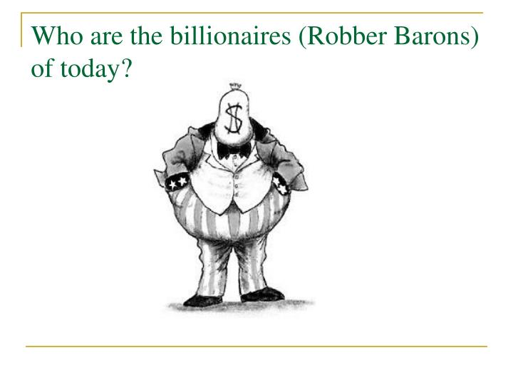 robber barons of today