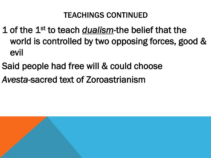 Teachings continued