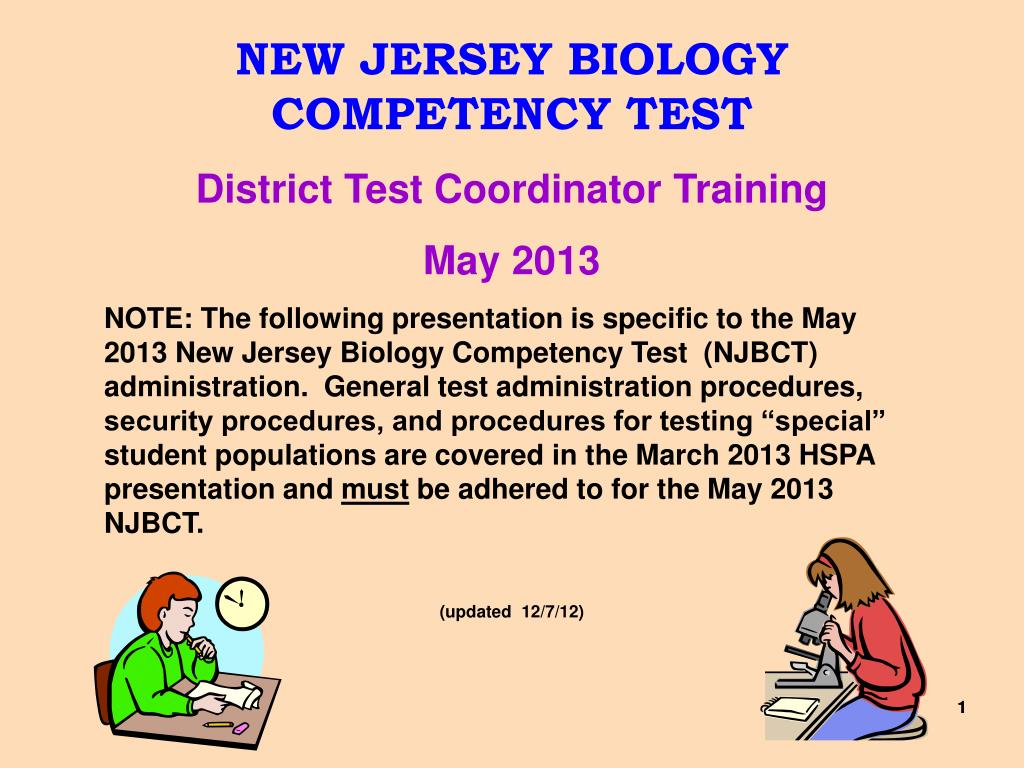 PPT - NEW JERSEY BIOLOGY COMPETENCY TEST District Test Coordinator Training  May 2013 PowerPoint Presentation - ID:2754290