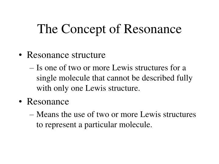 The Concept of Resonance