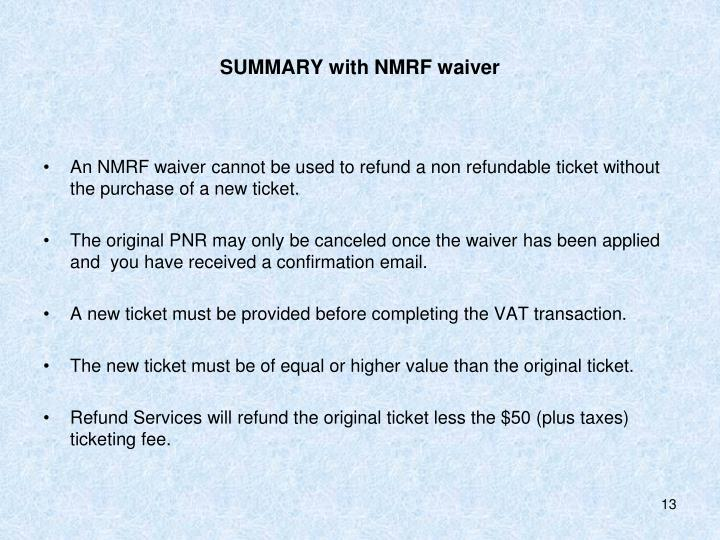 SUMMARY with NMRF waiver
