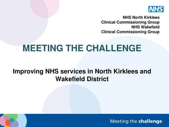 nhs north kirklees clinical commissioning group nhs wakefield clinical commissioning group n.