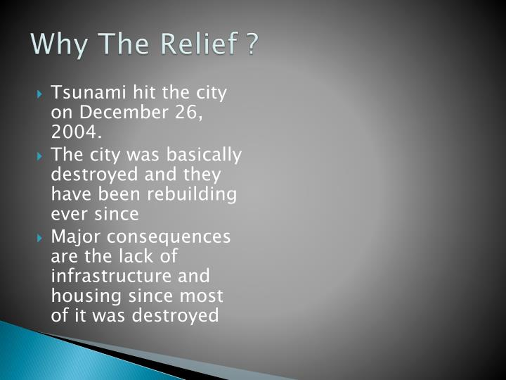 Why the relief