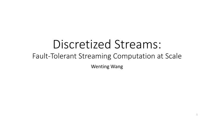 Discretized streams fault tolerant streaming computation at scale