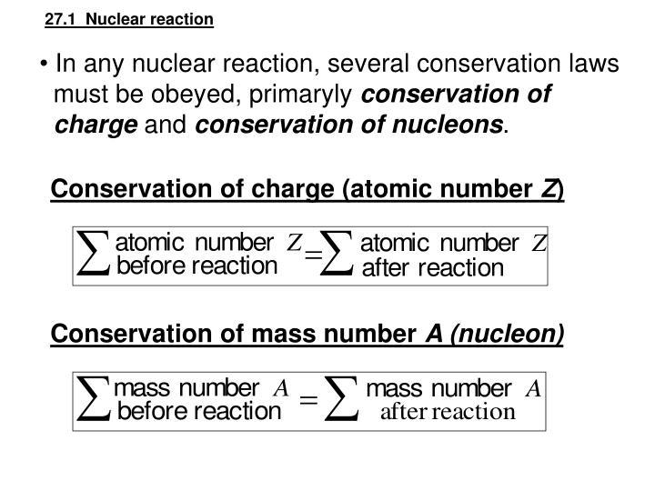 27.1  Nuclear reaction