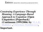 entrees semantics ideational metafunction