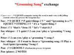 grooming song exchange