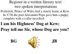 register in a written literary text two spoken interpretations