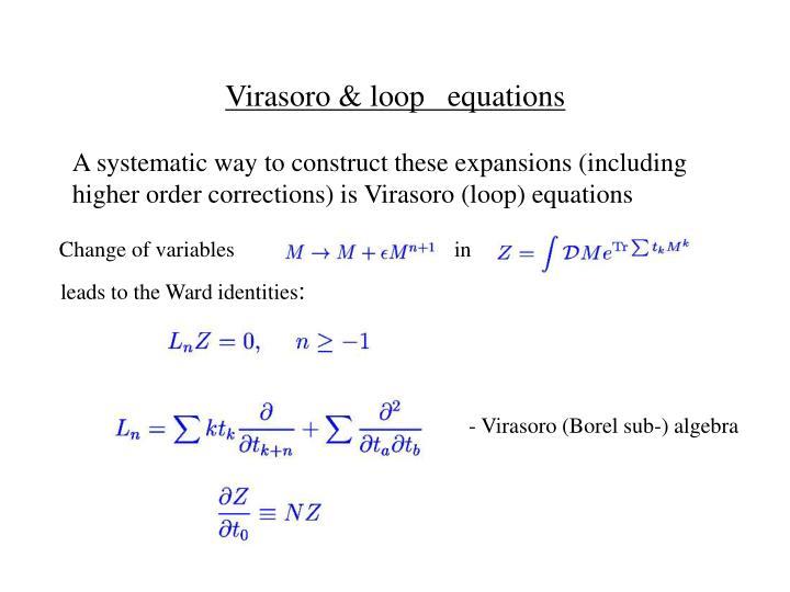 Virasoro & loop   equations