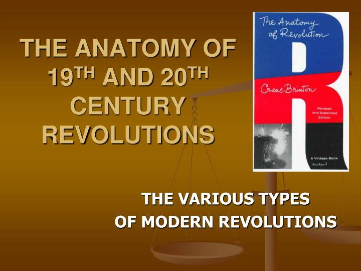 the anatomy of 19 th and 20 th century revolutions n.