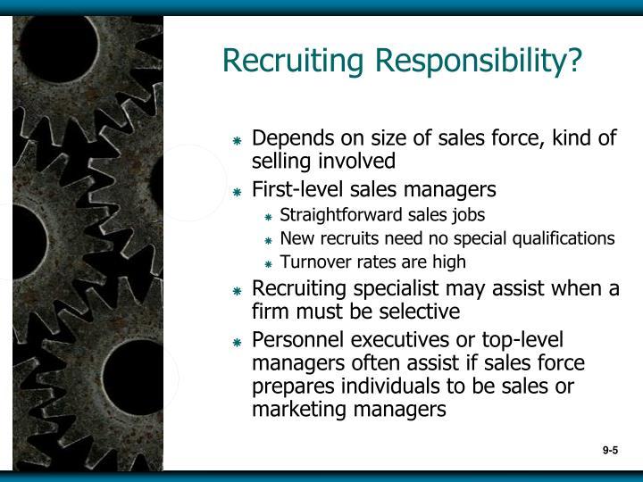 Recruiting Responsibility?