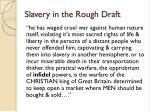 slavery in the rough draft