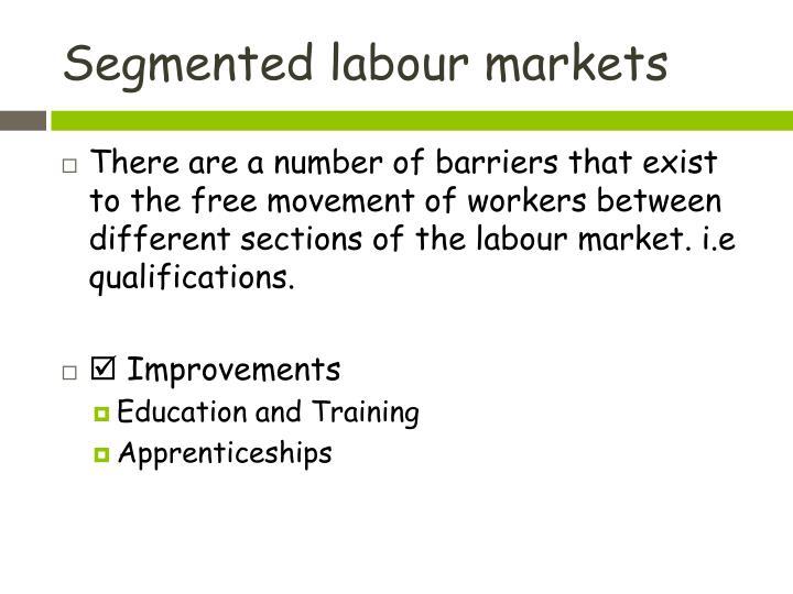 Segmented labour markets