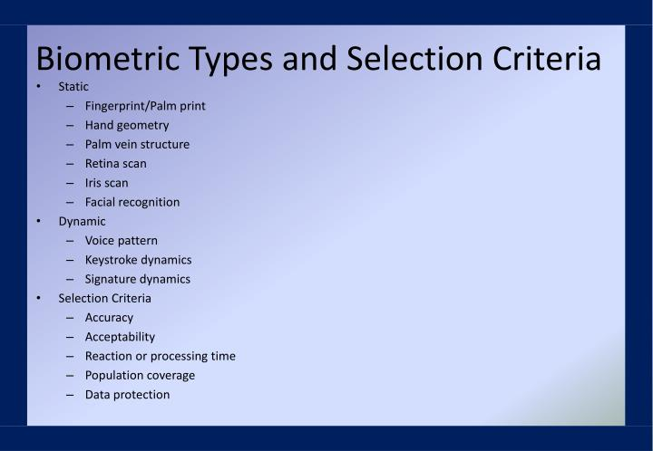 Biometric Types and Selection Criteria