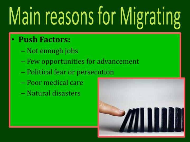 Main reasons for Migrating
