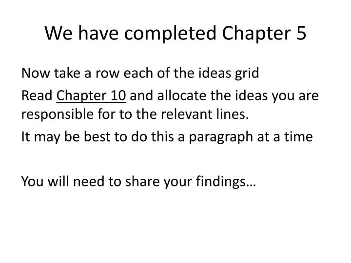 We have completed Chapter 5