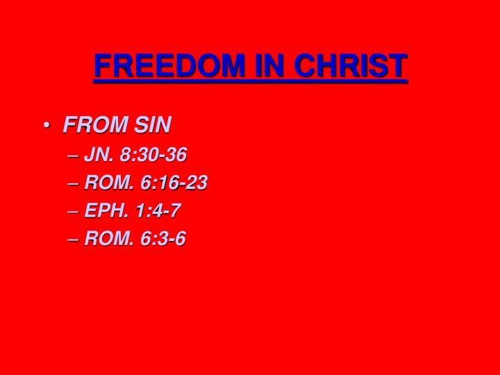 Freedom in christ1