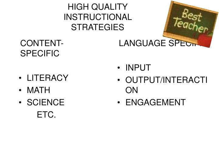 HIGH QUALITY INSTRUCTIONAL STRATEGIES