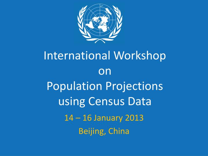 international workshop on population projections using census data n.