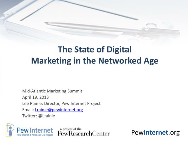 the state of digital marketing in the networked age n.