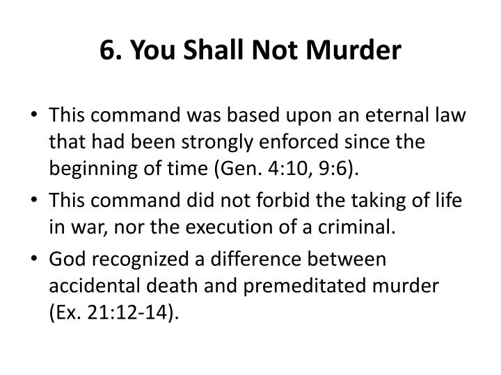 6. You Shall Not Murder