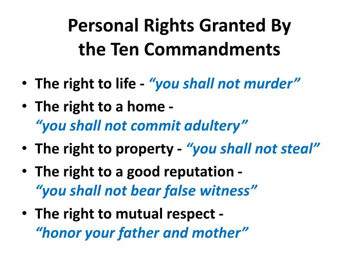 Personal Rights Granted By                       the Ten Commandments
