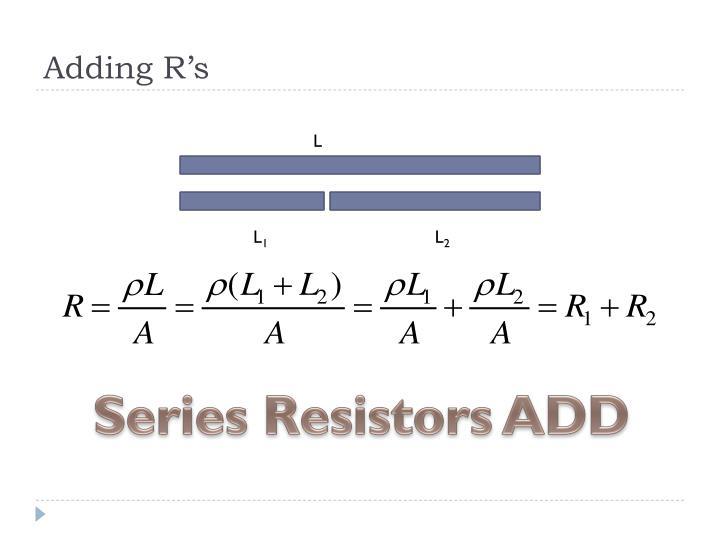 Adding R's