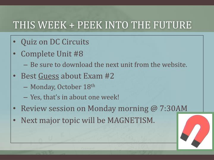 This week peek into the future