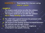 exercise 3 rearrange the clauses using due to noun1