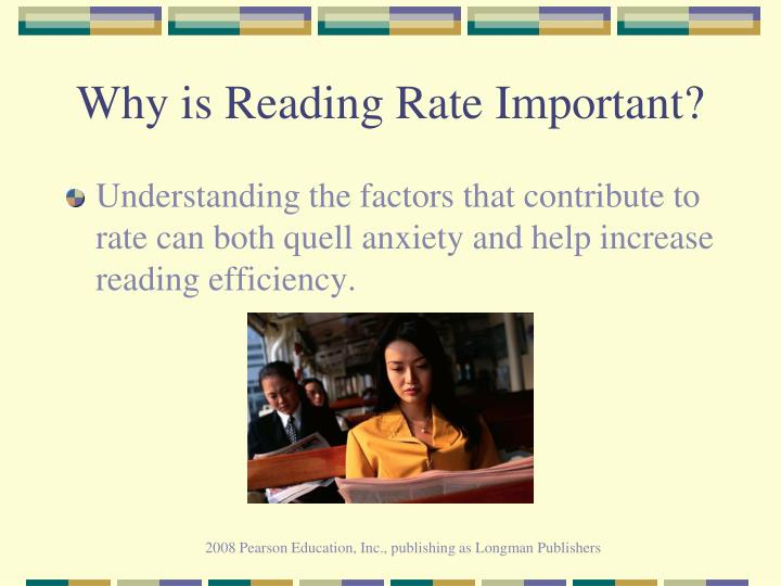 Why is reading rate important