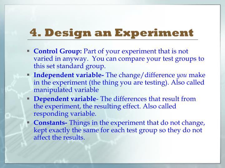 4. Design an Experiment