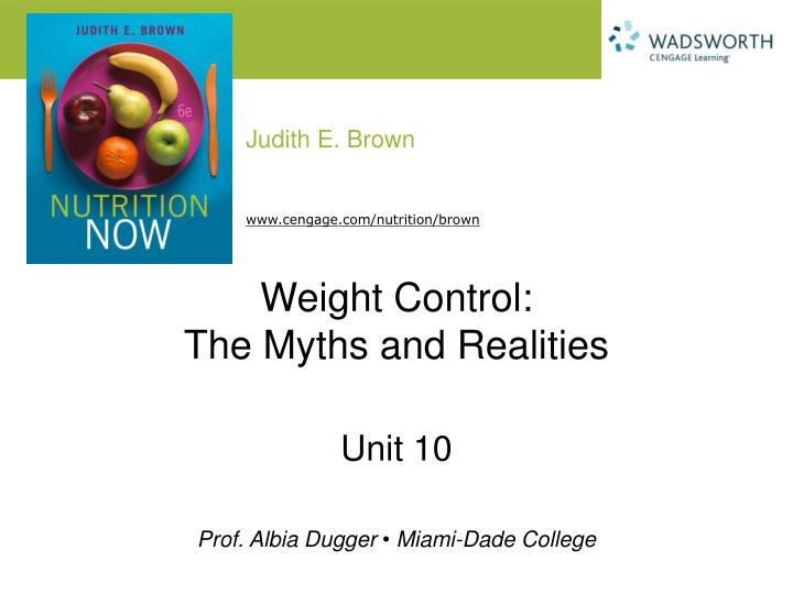 weight control the myths and realities n.